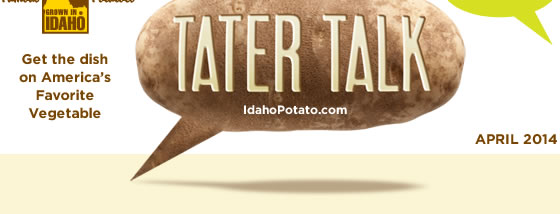 Idaho Potato Commission Tater Talk